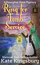 Ring for Tomb Service (Pennyfoot Hotel Mystery Book 9)