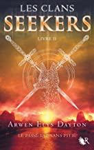 Les Clans Seekers - Livre II (French Edition)