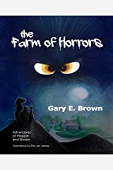 The Farm Of Horrors: Adventures of Moggie and Buster Kindle Edition