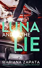 Cover image of Luna and the Lie by Mariana Zapata