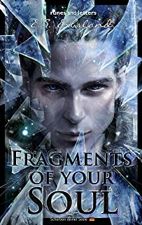Fragments of your Soul (The Mirror Worlds Book 1)