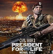 CIVIL WAR 2: PRESIDENT FOR LIFE