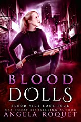 Blood Dolls (Blood Vice Book 4) Kindle Edition