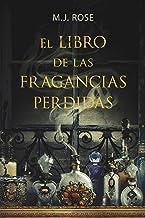 El libro de las fragancias perdidas (Éxitos) (Spanish Edition)