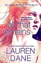 All That Remains (Metamorphosis Book 1)