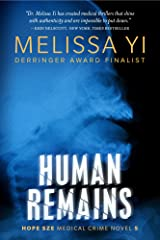 Human Remains: Science and Slaughter (Hope Sze medical mystery Book 5) Kindle Edition