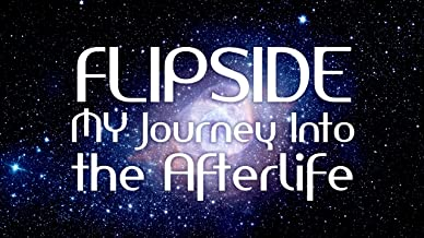 Flipside: A Journey Into the Afterlife