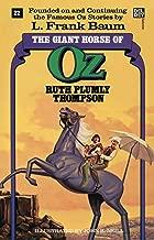 Giant Horse of Oz (The Wonderful Oz Books, #22)