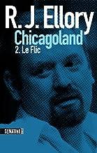 Trois jours à Chicagoland - le flic (French Edition)