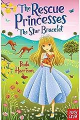 The Star Bracelet (Rescue Princesses) Kindle Edition