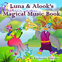 Luna & Alook's Magical Music Book (Let's Explore the World Series)