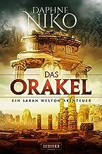 DAS ORAKEL: Thriller (Sarah Weston Abenteuer 3) (German Edition)