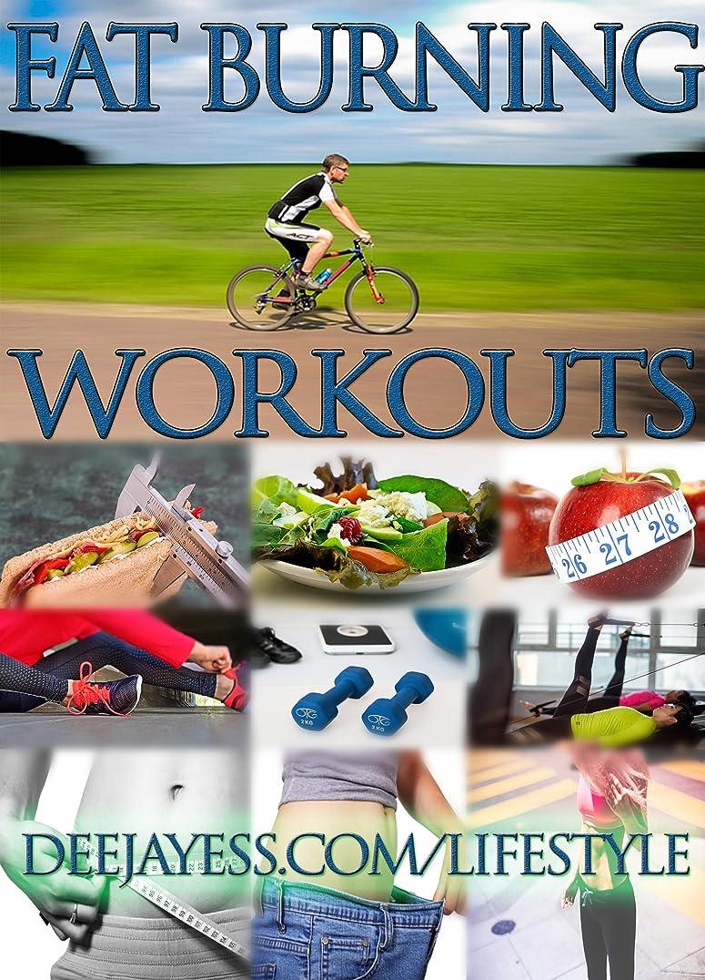 Fat Burning Workouts (English Edition)