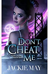 Don't Cheat Me (Nora Jacobs Book 2) (English Edition) Format Kindle