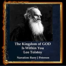 The Kingdom of God Is Within You: Christianity Not as Mystic Religion But as a New Theory of Life