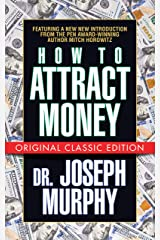 How to Attract Money (Original Classic Edition) Kindle Edition