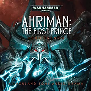 The First Prince: Ahriman: Warhammer 40,000, Book 1