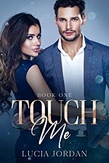 Touch Me: A Best Friend Romance - Book One