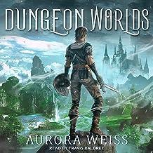 Dungeon Worlds: Reborn Online Series, Book 1