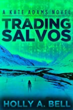 Trading Salvos: A Kate Adams Novel (Kate Adams Series Book 1) (English Edition)