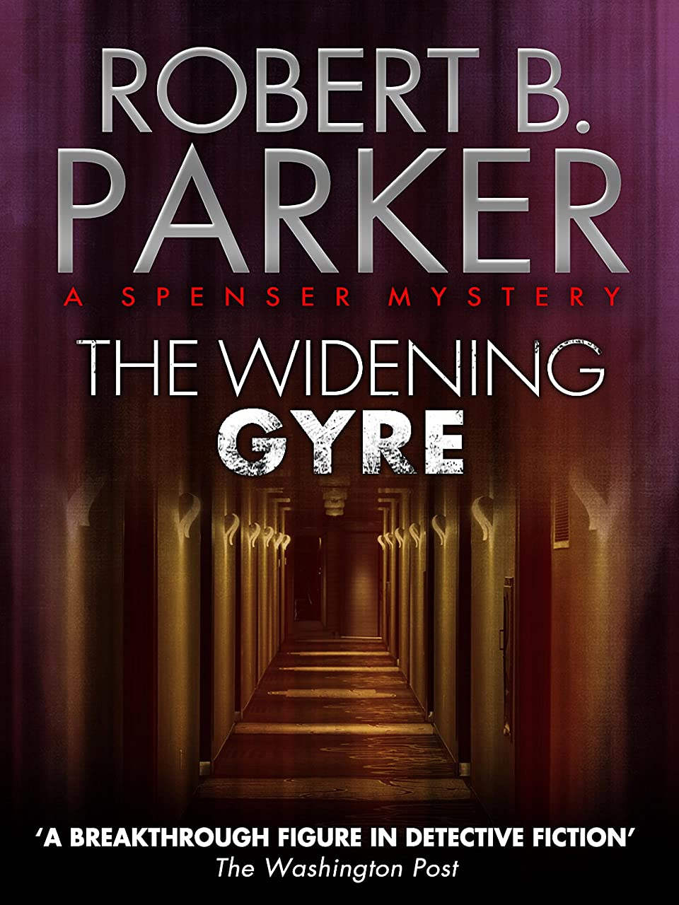 撃退する再生暗殺者The Widening Gyre (A Spenser Mystery) (The Spenser Series Book 10) (English Edition)