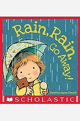 Rain, Rain, Go Away Kindle Edition