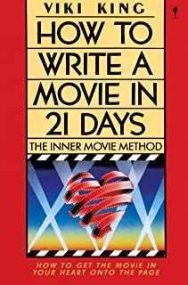 How to Write a Movie in 21 Days: The Inner Movie Method