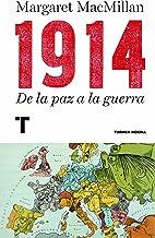 1914. De la paz a la guerra (Noema) (Spanish Edition)