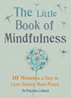 Cover image of The Little Book of Mindfulness by Patrizia Collard
