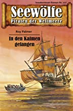 Seewölfe - Piraten der Weltmeere 127: In den Kalmen gefangen (German Edition)