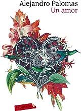 Un amor: Premi Nadal de Novel·la 2018 (LABUTXACA)