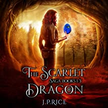 The Scarlet Dragon Saga, Books 1-3: An Urban Fantasy Adventure