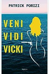 Veni vidi Vicki Format Kindle