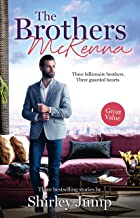 The Brothers McKenna/One Day to Find a Husband/How the Playboy Got Serious/Return of the Last McKenna (The McKenna Brother...