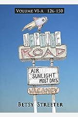 Neptune Road Volume VI-A Kindle Edition