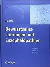 Bewusstseinsstörungen Und Enzephalopathien: Diagnose, Therapie, Prognose