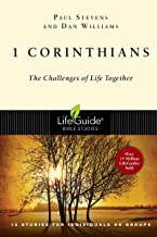 1 Corinthians: The Challenges of Life Together (Lifeguide Bible Studies)