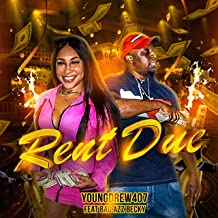 Rent Due (feat. Bad Azz Becky) [Explicit]