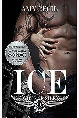 ICE: Knights of Silence MC Kindle Edition