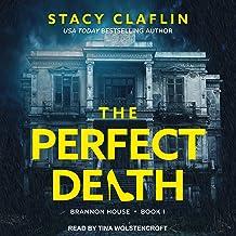 The Perfect Death: Brannon House Series, Book 1
