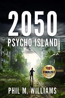 2050: Psycho Island (Book 1) (English Edition)