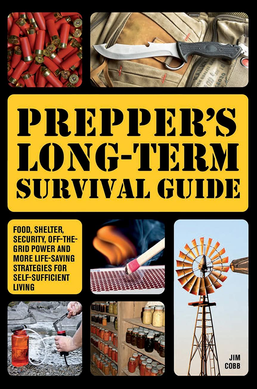 繊細神聖マイクロPrepper's Long-Term Survival Guide: Food, Shelter, Security, Off-the-Grid Power and More Life-Saving Strategies for Self-Sufficient Living (Preppers)