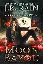 Moon Bayou (Samantha Moon Case Files Book 1)