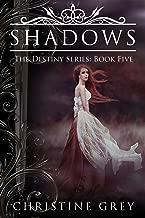 Shadows (The Destiny Series Book 5) (English Edition)