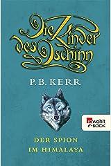 Die Kinder des Dschinn: Der Spion im Himalaya (German Edition) Kindle Edition