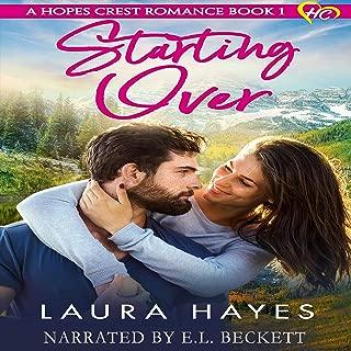 Starting Over: Inspirational Romance: A Hopes Crest Christian Romance, Book 1