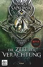 Die Zeit der Verachtung: Roman Die Hexer-Saga 2 (German Edition)