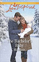 The Bachelor's Baby (Liberty Creek)