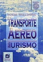 Transporte Aereo En Tourismo/air Transportaion In Tourism (Temas de Tourismo) (English and Spanish Edition)