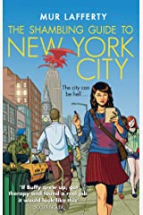 The Shambling Guide to New York City (The Shambling Guides Book 1) Kindle Edition